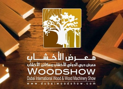 Dubai Wood Show emerges as Middle East biggest Trade Exhibition